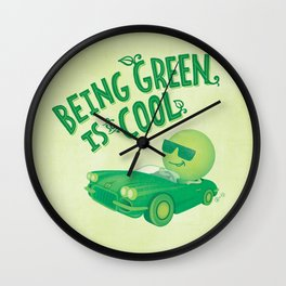 Being Green is Cool Wall Clock