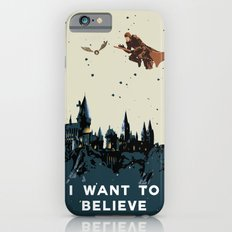 I Want To Believe - Hogwarts Slim Case iPhone 6s