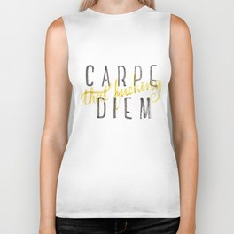 Carpe (that fucking) Diem (B&Y version) Biker Tank