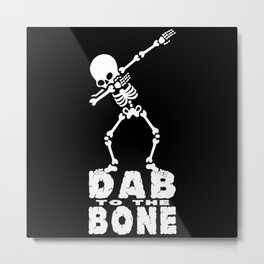 Dabbing Skeleton - Dab To The Bone Metal Print