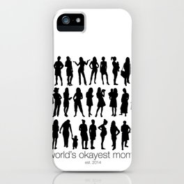 World's Okayest Moms iPhone Case