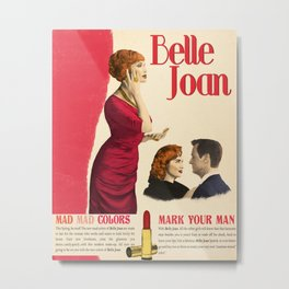 Joan Holloway - Faux Ad a la Belle Jolie Metal Print