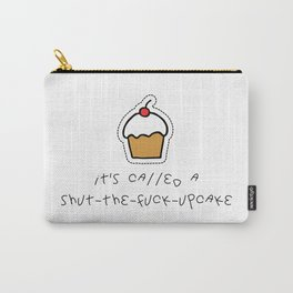 Shut-The-F*ck-upcake Carry-All Pouch