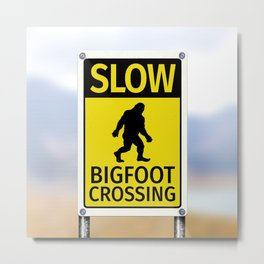 Bigfoot Crossing Sign Metal Print
