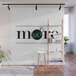 Teach More Wall Mural
