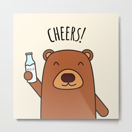 Cheers, Bear! Metal Print