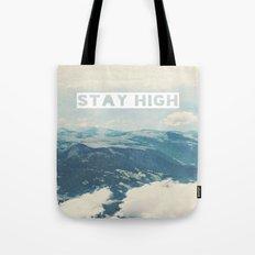 Stay High Tote Bag