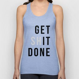 Get Sh(it) Done // Get Shit Done Unisex Tanktop