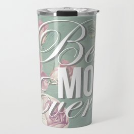 Mother's Day (Best Mom Ever) 2 Travel Mug