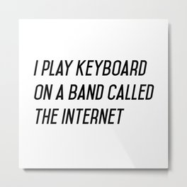 I play keyboard Metal Print