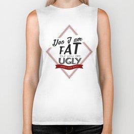 I'm Fat You're Ugly Biker Tank