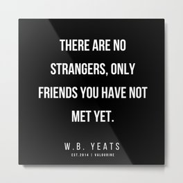 20    |200418| W.B. Yeats Quotes| W.B. Yeats Poems Metal Print