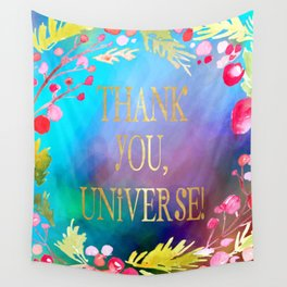 Thank You, Universe! Wall Tapestry