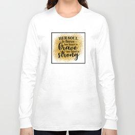Her Soul Is Fierce Long Sleeve T-shirt