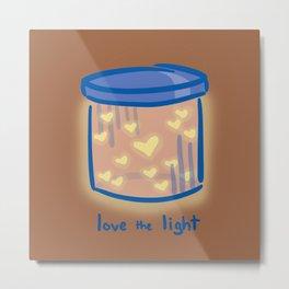Love the Light Metal Print