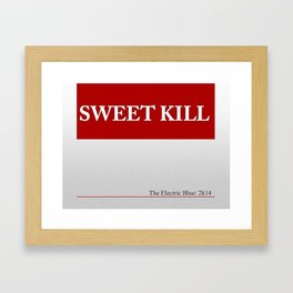 Sweet Kill Framed Art Print