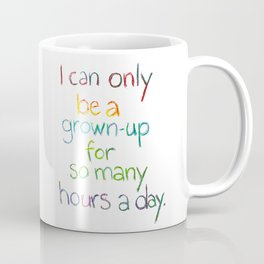 Grown-up Hours Coffee Mug