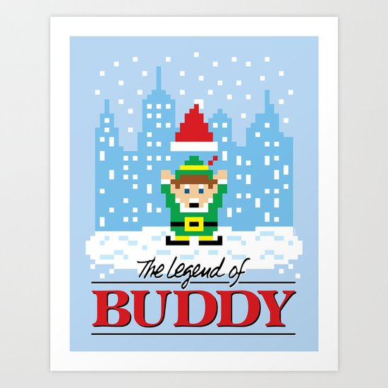The Legend of Buddy Art Print