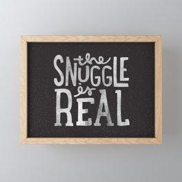 Snuggle is real - black Framed Mini Art Print