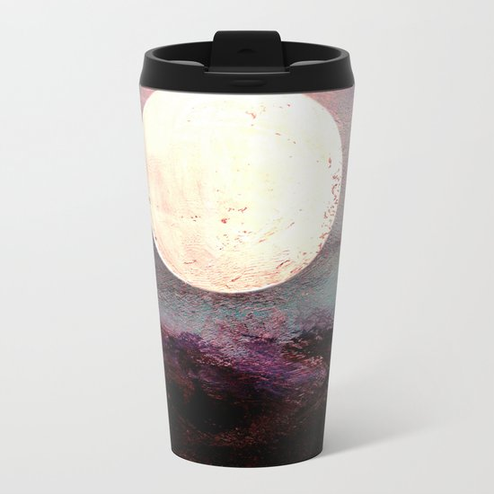 Tonight, I Am Dreaming That We Can Sleep Under The Same Moon. Metal Travel Mug