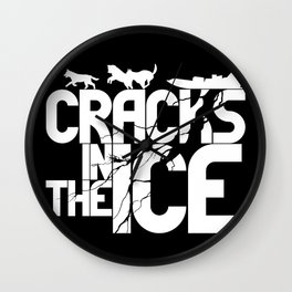 Cracks In The Ice - Typography Design Wall Clock