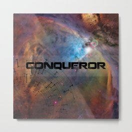 Conqueror Space Trip To The Limits Of The Universe - Black Metal Print