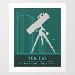 Science Posters - Sir Isaac Newton - Physicist, Mathematician, Astronomer Art Print