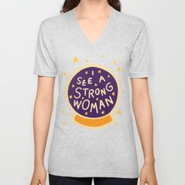 I see a strong woman Unisex V-Neck