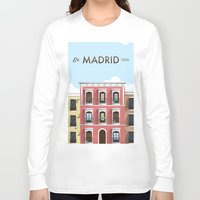 madrid Long Sleeve T-shirts featuring Madrid by Sara Enriquez