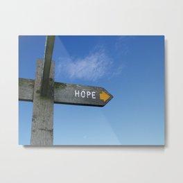 hope... Metal Print