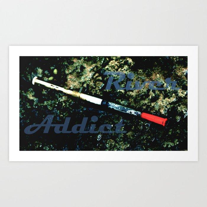 """River Addict"" Art Print"