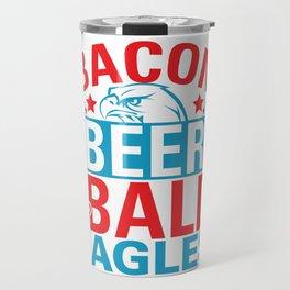 Bacon Beer Bald Eagles Travel Mug