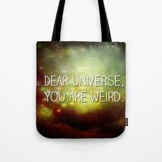 Dear Universe Tote Bag