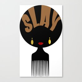 Afro Slay Black Woman | Black Girl Magic | Black Girls Rock T-Shirt Canvas Print
