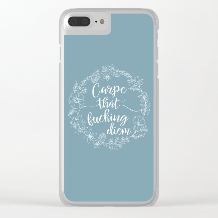CARPE THAT FUCKING DIEM - Sweary Floral Wreath Clear iPhone Case