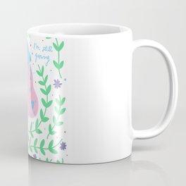 Still Growing Coffee Mug