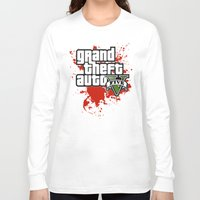 grand theft auto Long Sleeve T-shirts featuring grand theft auto 5 by Dan Solo Galleries