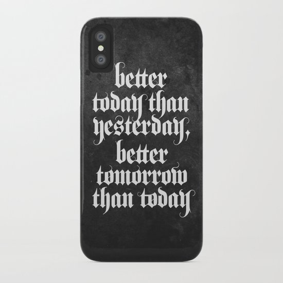 be better (b&w variant) iPhone Case