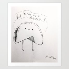 Fortune Cookie Brightens your day Art Print