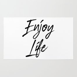 Enjoy Life, Life Is To Be Enjoyed, Find Joy In Your Life, Life Quote, Joy Quote Rug