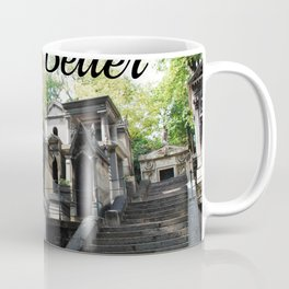 "Père Lachaise Cemetery ""It gets better"" Coffee Mug"