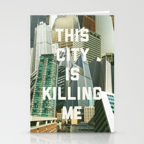 This City Is Killing Me Stationery Cards