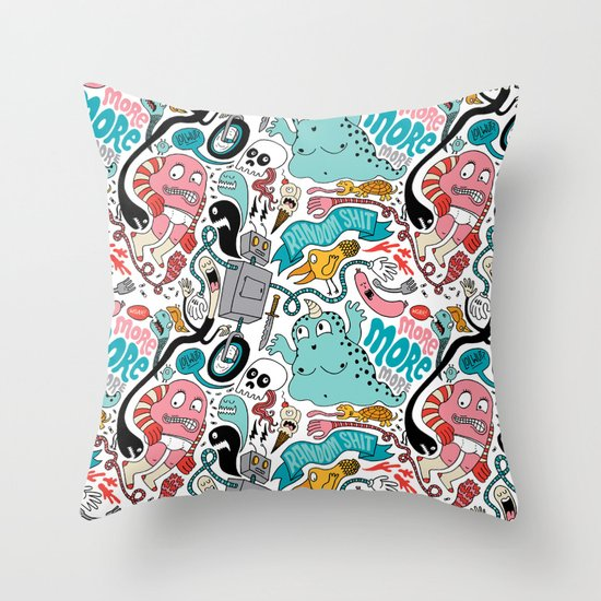 More, More, More Throw Pillow