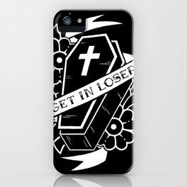Get In Loser Coffin iPhone Case