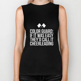 If it was Easy Call it Cheerleading Color Guard T-Shirt Biker Tank