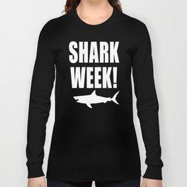 Shark Week, white text on black Long Sleeve T-shirt