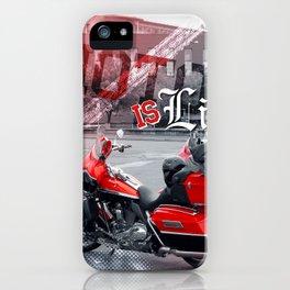 Moto is life iPhone Case