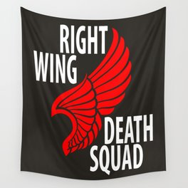 Right Wing Death Squad Wall Tapestry