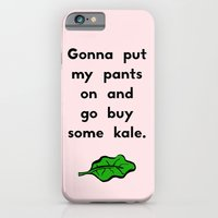 Gonna put my pants on and go buy some kale Slim Case iPhone 6s
