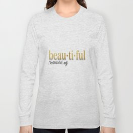 Define Beautiful Long Sleeve T-shirt